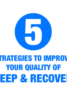 5 Strategies To Improve Your Quality Of Sleep & Recovery